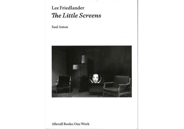 Lee Friedlander : The Little Screens
