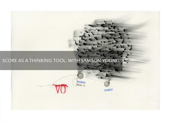 Score as a Thinking Tool. Interview with Samson Young