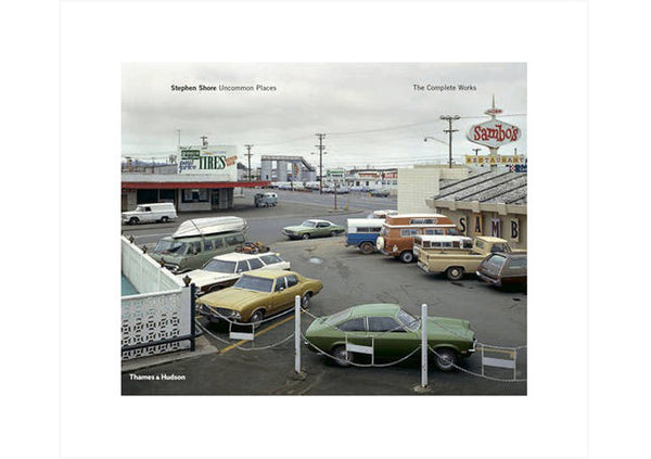 Stephen Shore : Uncommon Places: The Complete Works