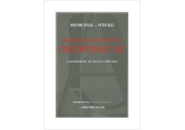 Theories and Documents of Contemporary Art : A Sourcebook of Artists' Writings