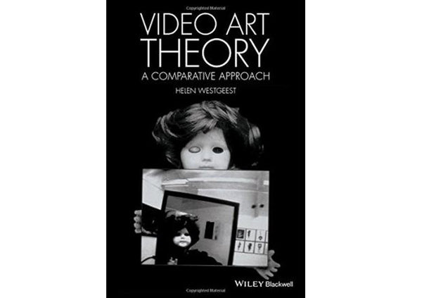 Video Art Theory : A Comparative Approach