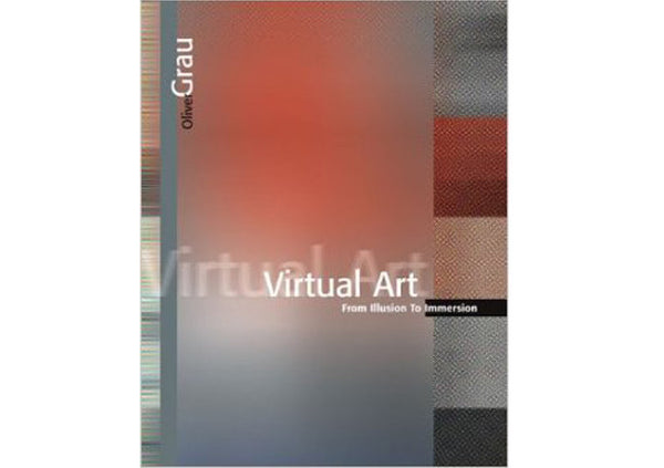 Virtual Art : From Illusion to Immersion