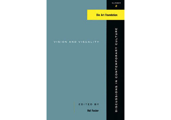 Vision and Visuality : Discussions in Contemporary Culture