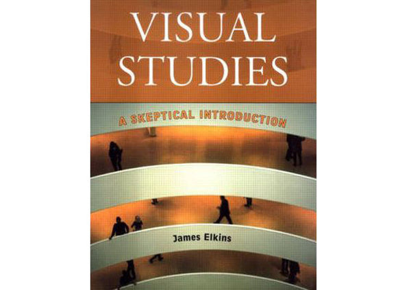 Visual Studies : A Skeptical Introduction