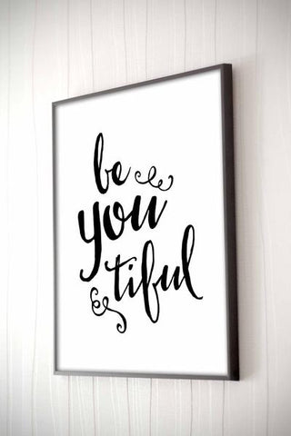 Be-You-Tiful Framed Quote Framed Quote