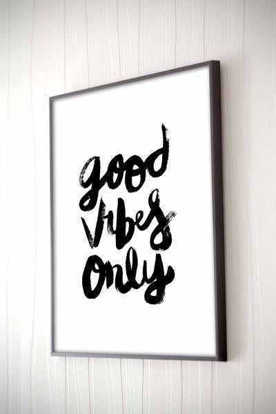 Good Vibes Framed Quote