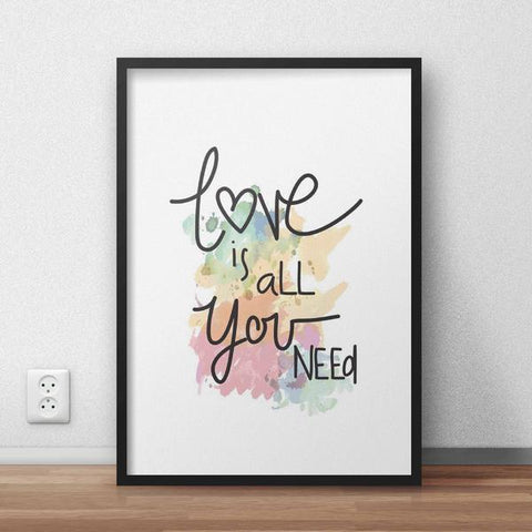 Love Is All You Need Framed Quote