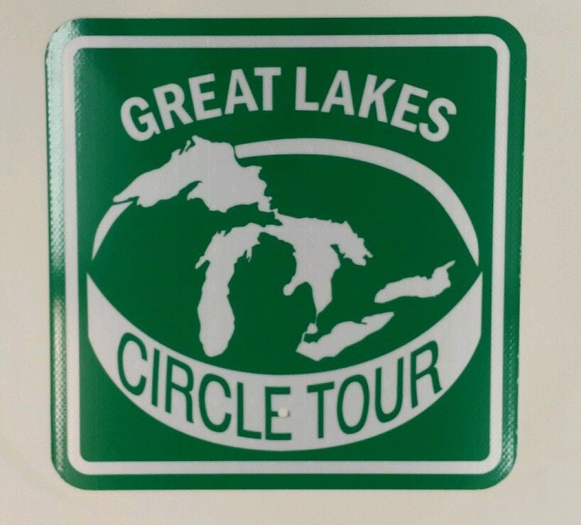 GREAT LAKES CIRCLE TOUR MICHIGAN MUNICIPAL GRADE ALUMINUM ROAD SIGN