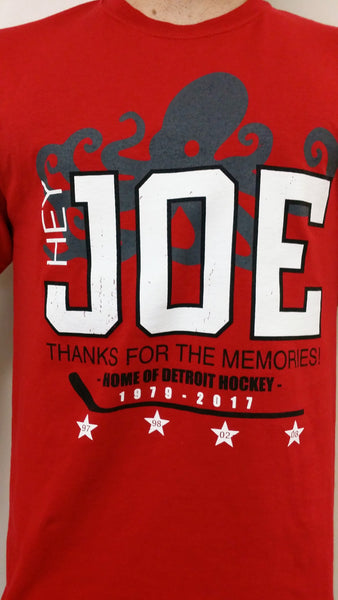 Hey Joe! Thanks For The Memories...Limited edition T-shirt