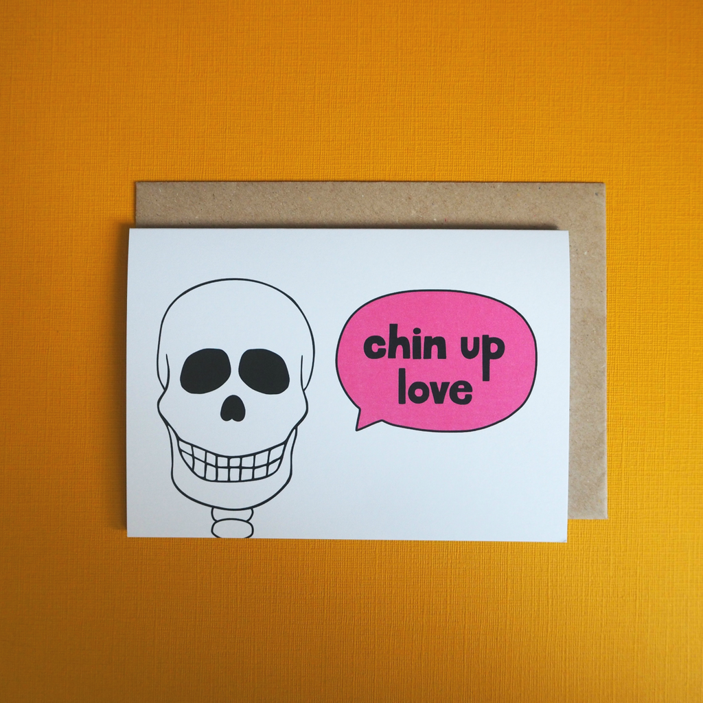 Chin up love greeting card - Girl Against the Clones