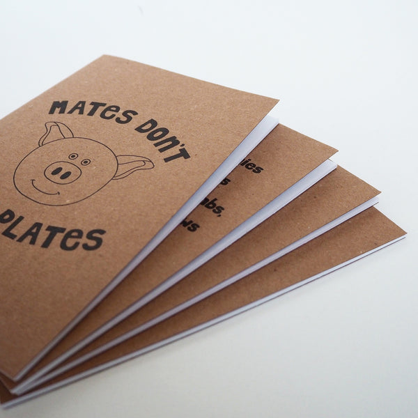 'Mates don't go on plates' notebook