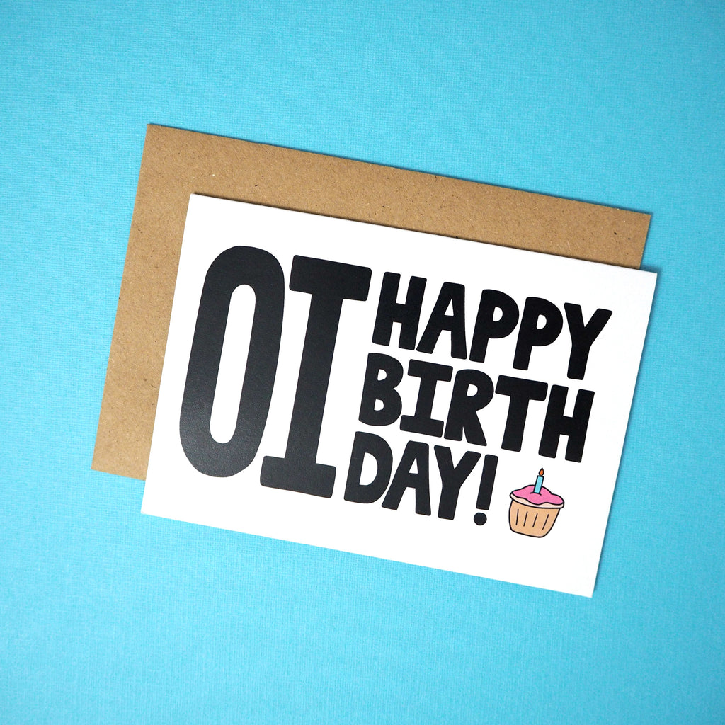 Oi happy birthday! greeting card - Girl Against the Clones