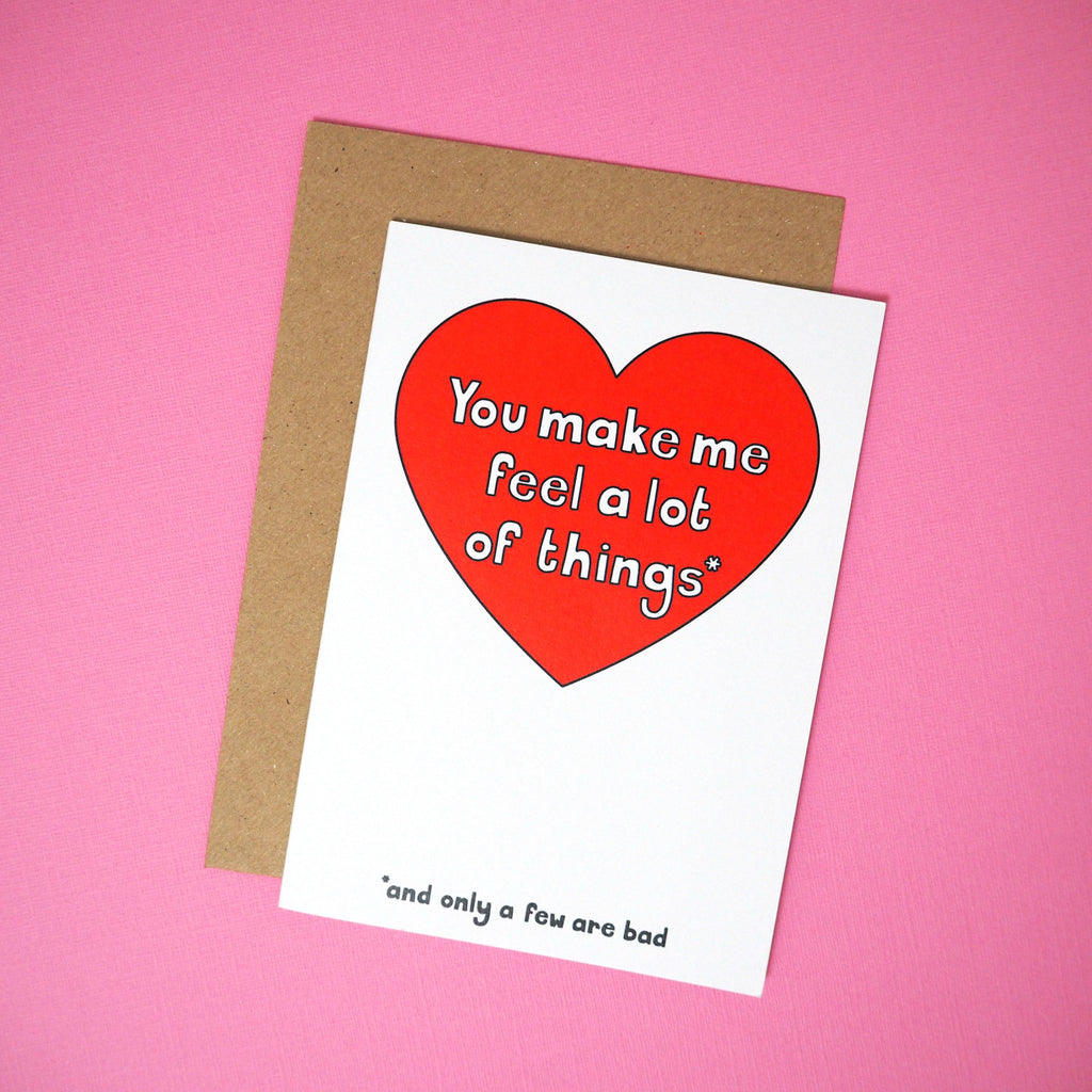 You make me feel a lot of things greeting card - Girl Against the Clones