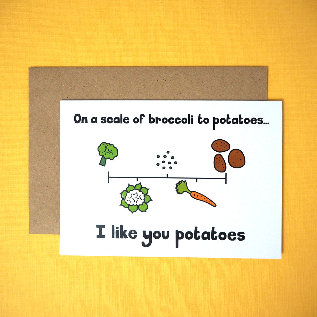 I like you potatoes greeting card - Girl Against the Clones