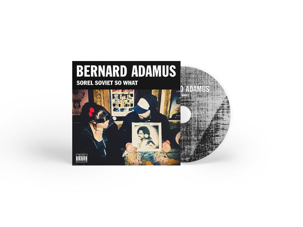 CD Sorel Soviet So What - Bernard Adamus
