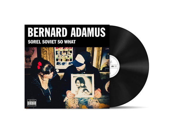 Vinyle Sorel Soviet So What - Bernard Adamus