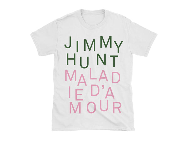 T-shirt Maladie d'amour de Jimmy Hunt