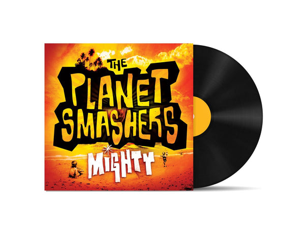 Vinyle Mighty - The Planet Smashers
