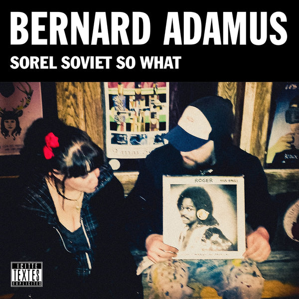 Album numérique Sorel Soviet So What - Bernard Adamus