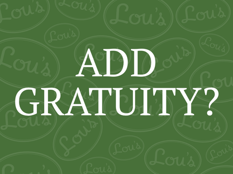 Do you wish to add gratuity?