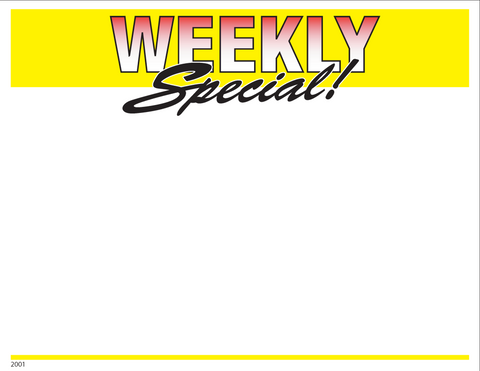 Weekly Special Shelf Signs