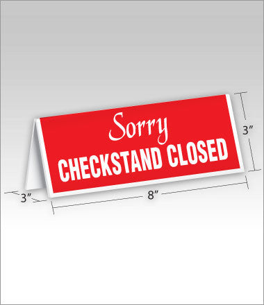 Sorry Checkstand Closed - Checkout Lane Sign