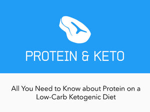 How Much Protein Can I Eat On A Ketogenic Diet?