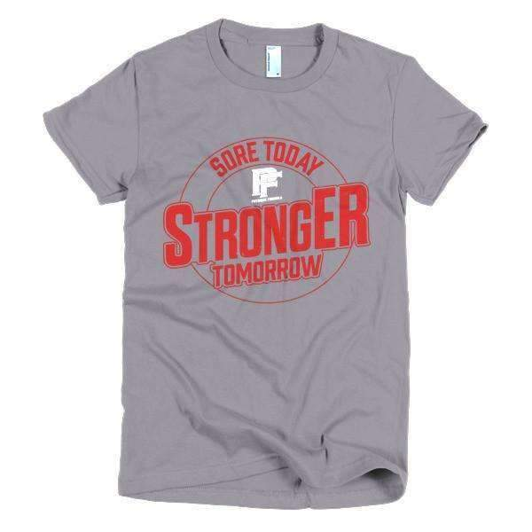 Sore Today, Stronger Tomorrow Women's - Physique Formula