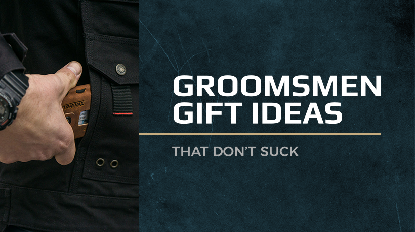 5 Unique Gifts for Groomsmen That Don't Suck