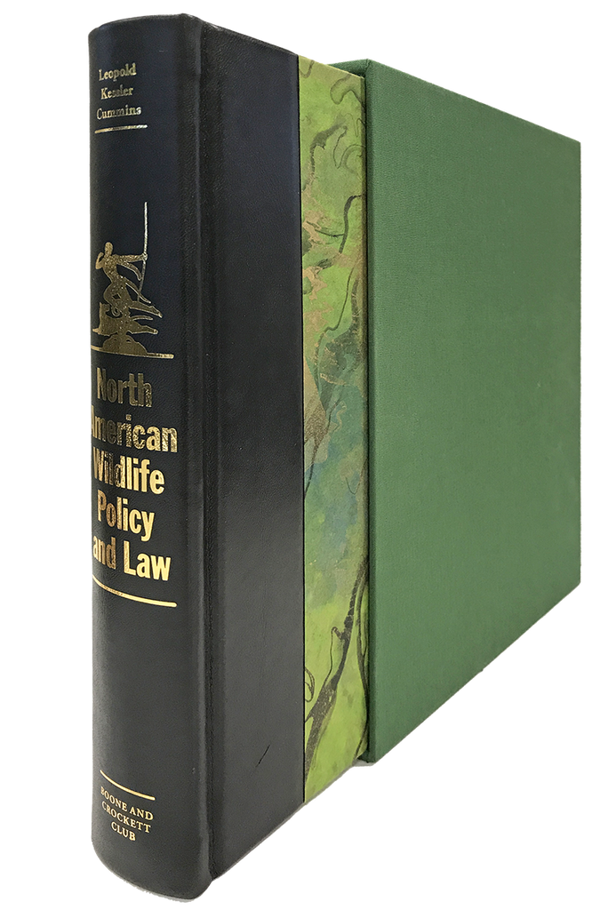 North American Wildlife Policy and Law - Deluxe Limited Edition