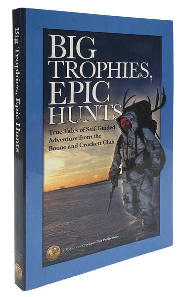 Big Trophies, Epic Hunts