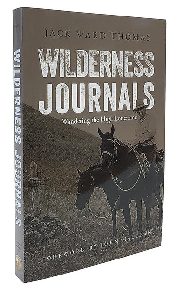 Wilderness Journals by Jack Ward Thomas