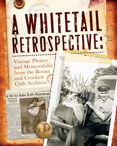 A Whitetail Retrospective