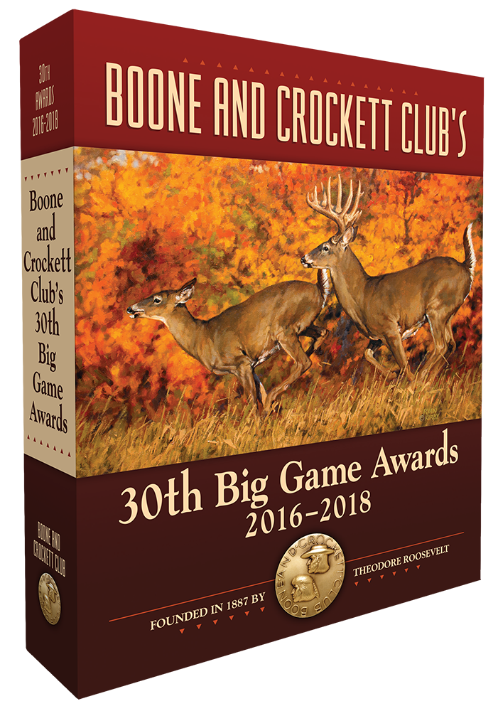 Boone and Crockett Club's 30th Big Game Awards Book (2016-2018)