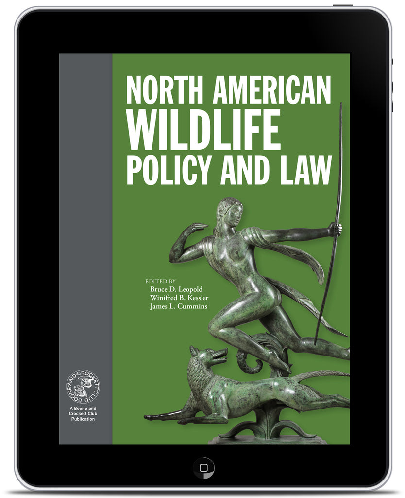 North American Wildlife Policy and Law - Individual Chapter PDFs