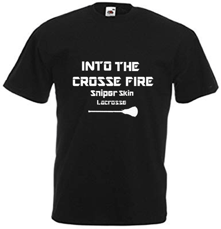 Into The Crosse Fire T-Shirt