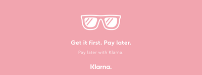 NOT QUITE PAYDAY? USE KLARNA INSTEAD