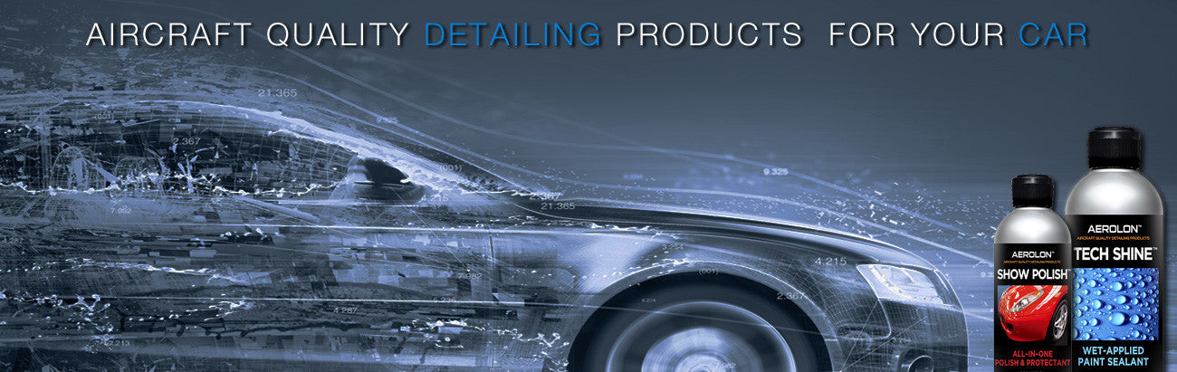 Aerolon's Show Polish and Tech Shine Professional Detailing Products