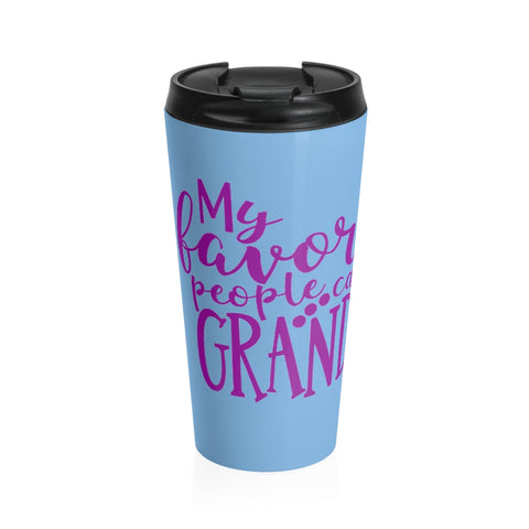 My Favorite People Call Me Grandma Tumbler With Custom Grand Kid Names Blue