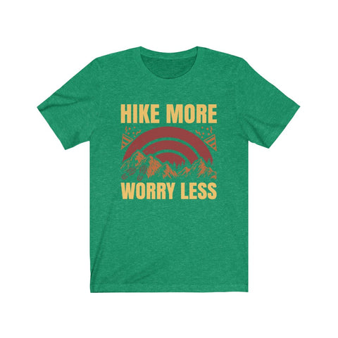 Hike More and Worry Less T Shirt Best Seller