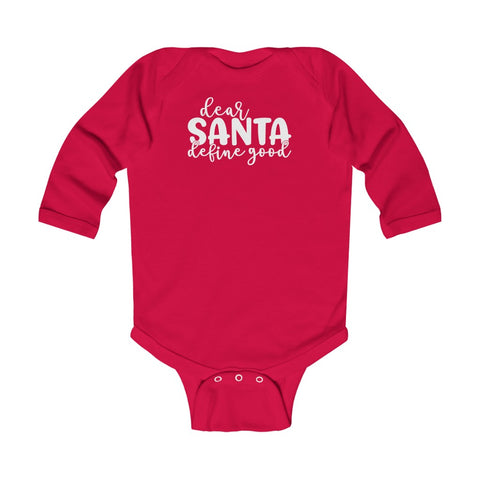 Dear Santa Define Good Baby Onesie Long Sleeve