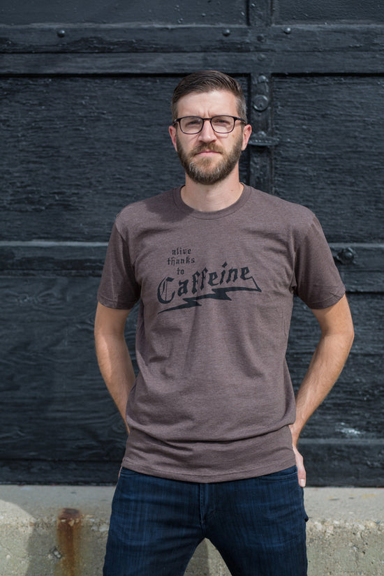 Alive Thanks to Caffeine Mens T-shirt