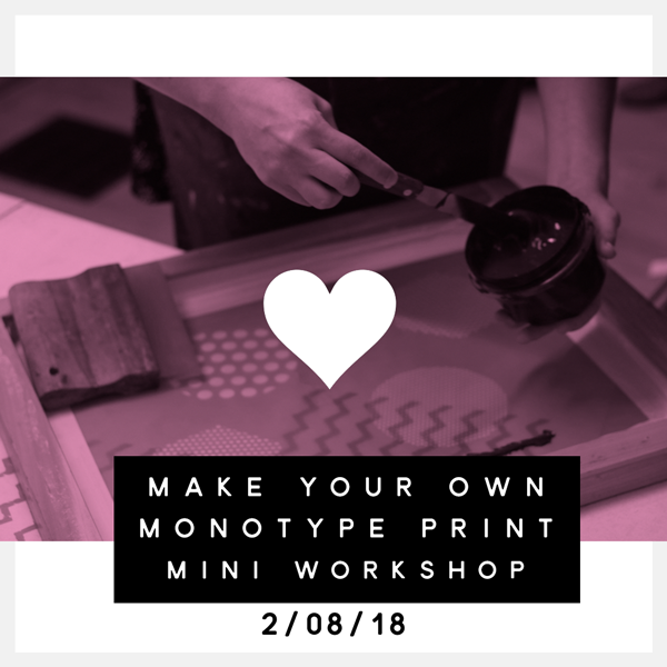 Make Your Own Monotype Print- Mini Workshop