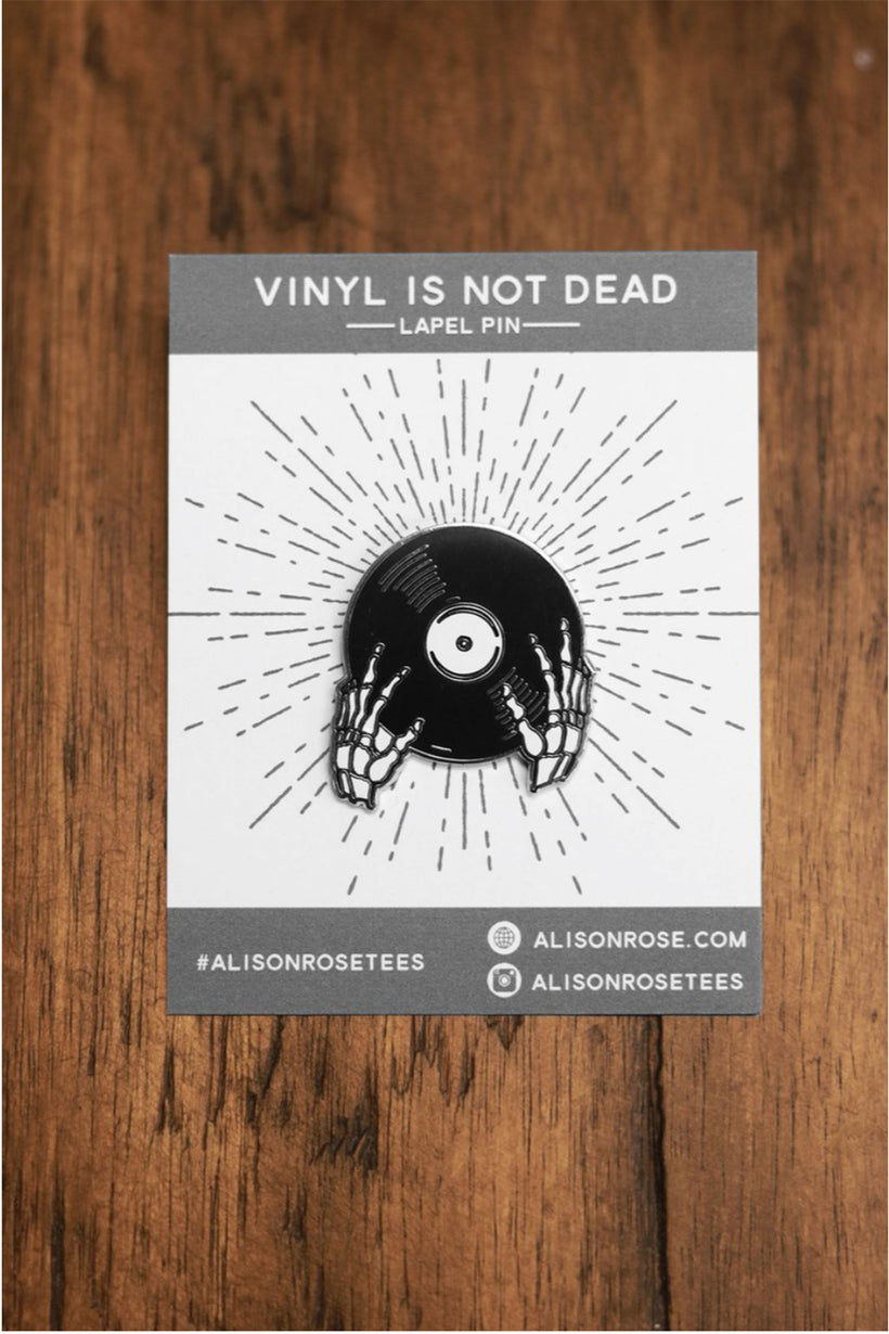 Vinyl is not Dead Cloisonné Enamel Pin