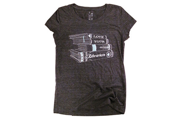 Love your Librarian Ladies T-shirt