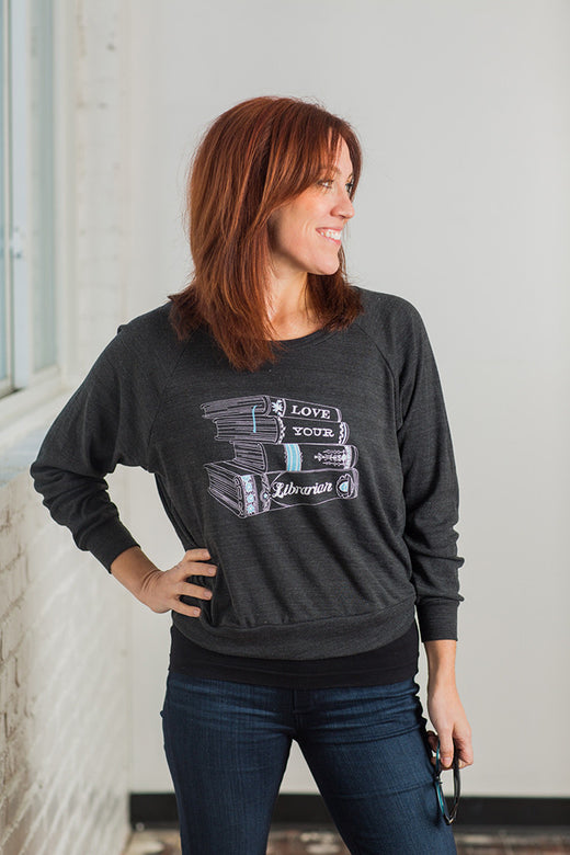 Love your Librarian Ladies Pullover