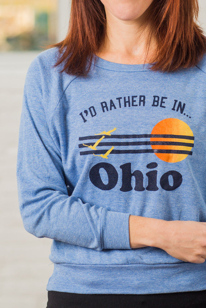 I'd Rather be in Ohio Ladies Pullover