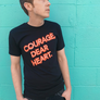 Courage, Dear Heart Mens T-shirt