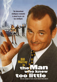 The Man Who Knew Too Little Movie