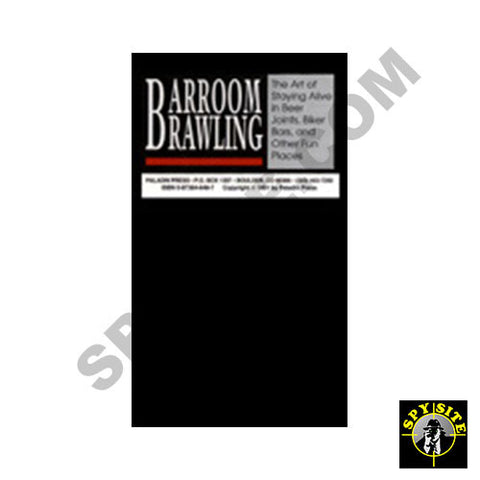 Barroom Brawling - The Art of Staying Alive